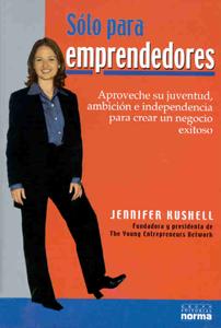 Sólo Para Emprendedores - Jennifer Kushell